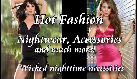 Wicked Fashions and Sexy Accessories