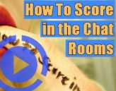 How to score more in the sex chat rooms
